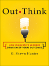 Out Think (MP3): How Innovative Leaders Drive Exceptional Outcomes