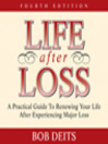 Life After Loss (MP3): A Practical Guide to Renewing Your Life After Experiencing Major Loss