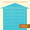 Betterness (MP3): Economics For Humans
