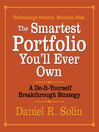 The Smartest Portfolio You'll Ever Own (MP3): A Do-It-Yourself Breakthrough Strategy