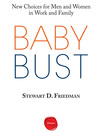 Baby Bust (MP3): New Choices for Men and Women in Work and Family