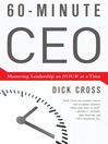 60-Minute CEO (MP3): Mastering Leadership an Hour at a Time