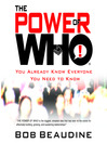 The Power of Who (MP3): You Already Know Everyone You Need To Know