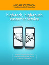 High-Tech, High-Touch Customer Service (MP3): Inspire Timeless Loyalty in the Demanding New World of Social Commerce