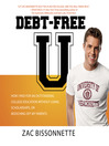 Debt-Free U (MP3): How I Paid for an Outstanding College Education Without Loans, Scholarships, or Mooching Off My Parents