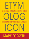 The Etymologicon (MP3): A Circular Stroll Through the Hidden Connections of the English Language