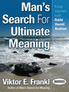 Man's Search for Ultimate Meaning (MP3)