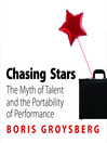Chasing Stars (MP3): The Myth of Talent and the Portability of Performance