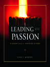 Leading with Passion (MP3): 10 Essentials for Inspiring Others