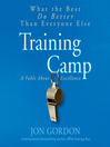 Training Camp (MP3): What the Best Do Better Than Everyone Else