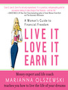 Live It, Love It, Earn It (MP3): A Woman's Guide to Financial Freedom