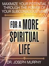 Maximize Your Potential Through The Power Of Your Subconscious Mind For A More Spiritual Life (MP3)