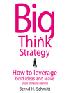 Big Think Strategy (MP3): How to Leverage Bold Ideas and Leave Small Thinking Behind