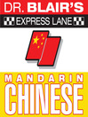 Dr. Blair's Express Lane: Chinese (MP3)