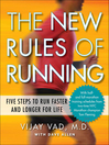 The New Rules of Running (MP3): Five Steps to Run Faster and Longer for Life