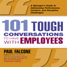 101 Tough Conversations To Have With Employees (MP3): A Manager's Guide To Addressing Performance, Conduct, and Discipline Challenges
