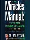 Miracles Manual, Volume 2 (MP3): The Secret Coaching Sessions