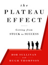 The Plateau Effect (MP3): Getting From Stuck to Success