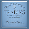 The Little Book Of Trading (MP3): Trend Following Strategy For Big Winnings
