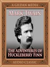The Adventures of Huckleberry Finn (MP3): Tom Sawyer and Huck Finn Series, Book 2