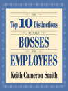 The Top 10 Distinctions Between Bosses and Employees (MP3)