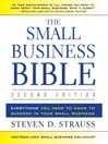 The Small Business Bible (Second Edition)     (MP3): Everything You Need to Know to Succeed in Your Small Business