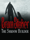 The Shadow Builder (MP3)