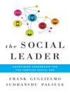 The Social Leader (MP3): Redefining Leadership for the Complex Social Age
