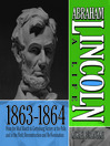 Abraham Lincoln: A Life 1863-1864 (MP3): From The Mud March To Gettysburg; Victory At The Polls And In The Field; Reconstruction And Re-Nomination