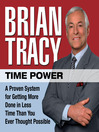 Time Power (MP3): A Proven System for Getting More Done in Less Time Than You Ever Thought Possible