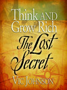 Think And Grow Rich (MP3): The Lost Secret