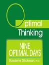 Nine Optimal Days (MP3): With Optimal Thinking