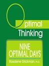 Nine Optimal Days (MP3): With Optimal Thinking