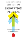 Innovation Prowess (MP3): Leadership Strategies for Accelerating Growth (Wharton Executive Essentials)