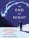 The End of Night (MP3): Searching for Natural Darkness in an Age of Artificial Light