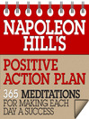 Napoleon Hill's Positive Action Plan (MP3): 365 Meditations For Making Each Day a Success