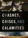 Crashes, Crises, and Calamities (MP3): How We Can Use Science To Read the Early-Warning Signs