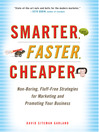 Smarter, Faster, Cheaper (MP3): Non-Boring, Fluff-Free Strategies for Marketing and Promoting Your Business