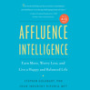 Affluence Intelligence (MP3): Earn More, Worry Less, and Live a Happy and Balanced Life