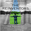 The Reinventors (MP3): How Extraordinary Companies Pursue Radical Continuous Change