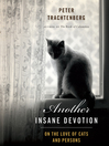 Another Insane Devotion (MP3): On the Love of Cats and Persons
