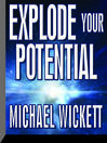 Explode Your Potential (MP3)