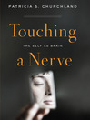 Touching a Nerve (MP3): The Self as Brain