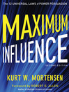 Maximum Influence (MP3): The 12 Universal Laws of Power Persuasion