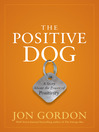 The Positive Dog (MP3): A Story About the Power of Positivity