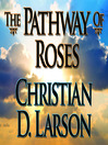 The Pathway of Roses (MP3)