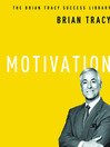 Motivation (MP3): The Brian Tracy Success Library