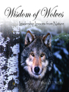 Wisdom of Wolves (MP3): Leadership Lessons from Nature