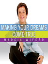 Making Your Dreams Come True (MP3): A Plan for Easily Discovering and Achieving the Life You Want!