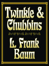 Twinkle and Chubbins (MP3)